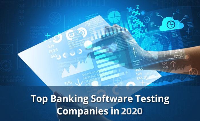 Banking app testing companies 2020
