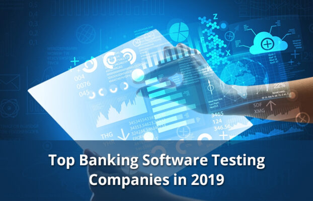 top banking software Testing companies