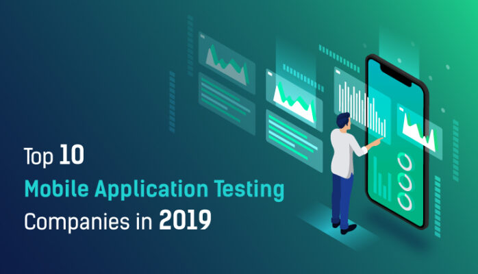Top Mobile Application Testing Companies