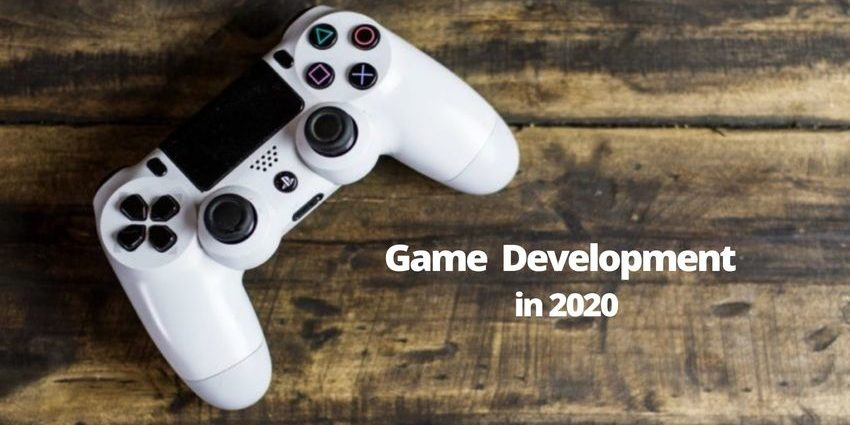 Game Development in 2020