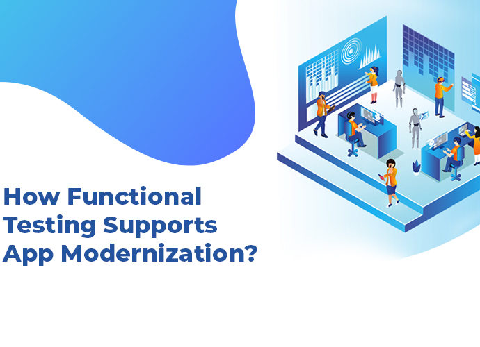 Functional Testing support App Modernization