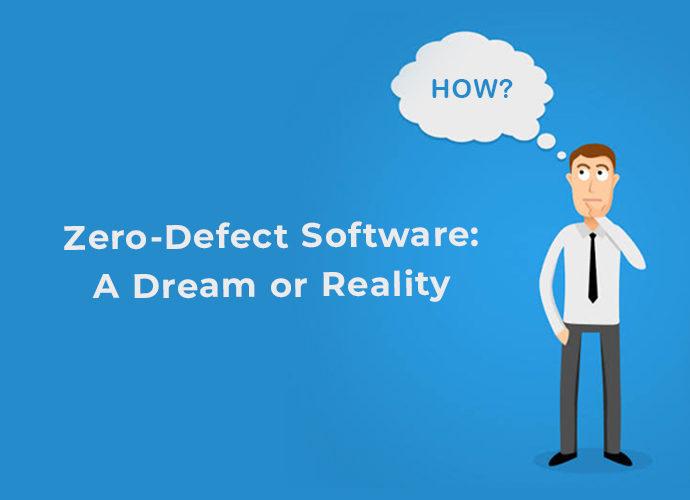 Zero-Defect Software