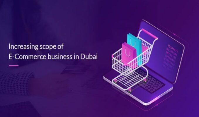 e-commerce business in Dubai