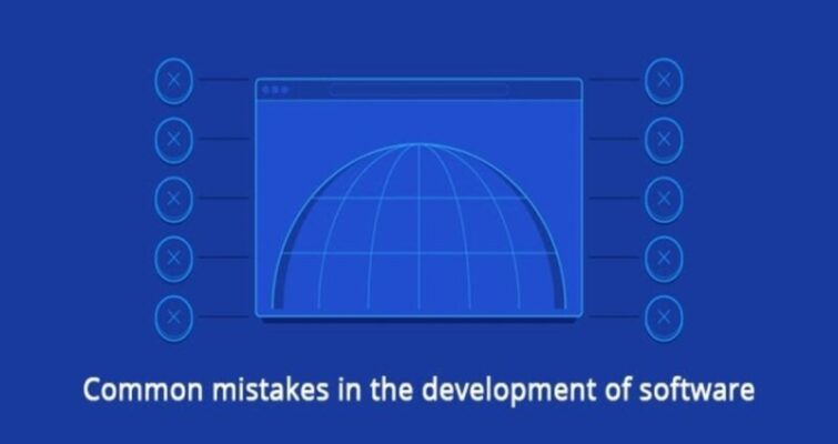 Common mistakes in the development of software