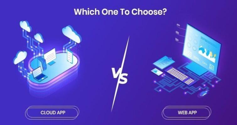 Web App vs Cloud App
